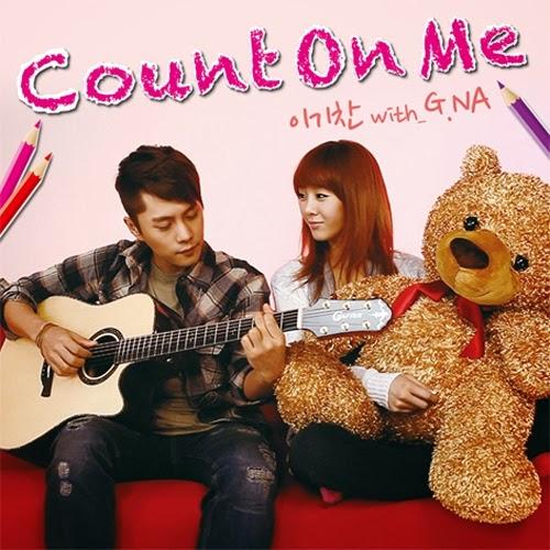 Lee Ki Chan & G.NA – Count On Me – Single