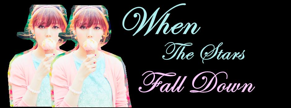 When The Stars Fall Down
