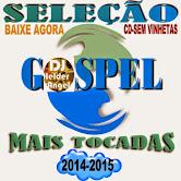 CD 1 Hora 30 sem Parar com o melhor do Gospel mais Tocadas 2014-2015 Sem Vinhetas