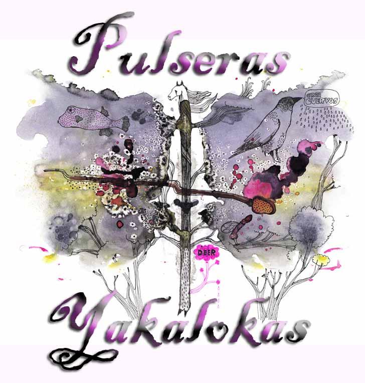 PULSERAS YAKALOKAS