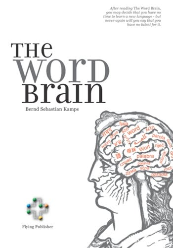 The word brain a short guide to fast language learning book audio