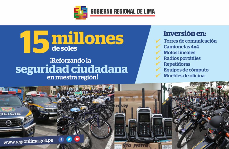 GOBIERNO REGIONAL DE LIMA INVIRTIÓ EN SEGURIDAD CIUDADANA