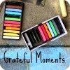 Grateful Moments