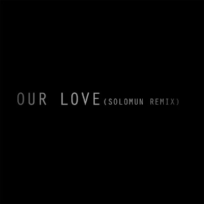 Editors - Our Love (Solomun Remix)