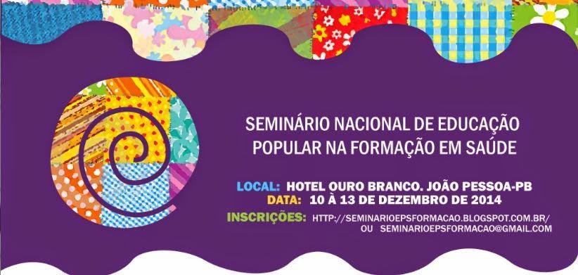 Seminário Nacional de Educação Popular na Formação em Saúde
