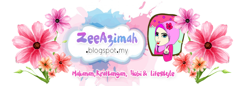 ZeeAzimah.blogspot.my