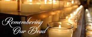 IN NOVEMBER - WE REMEMBER OUR BELOVED FAITHFUL DEPARTED
