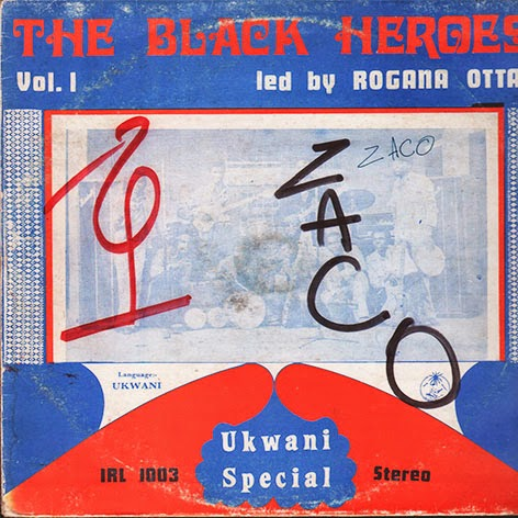 Isaac Rogana Ottah & His Black Heroes Rogana Ottah And His Black Heroes International Oshio Super Four Special