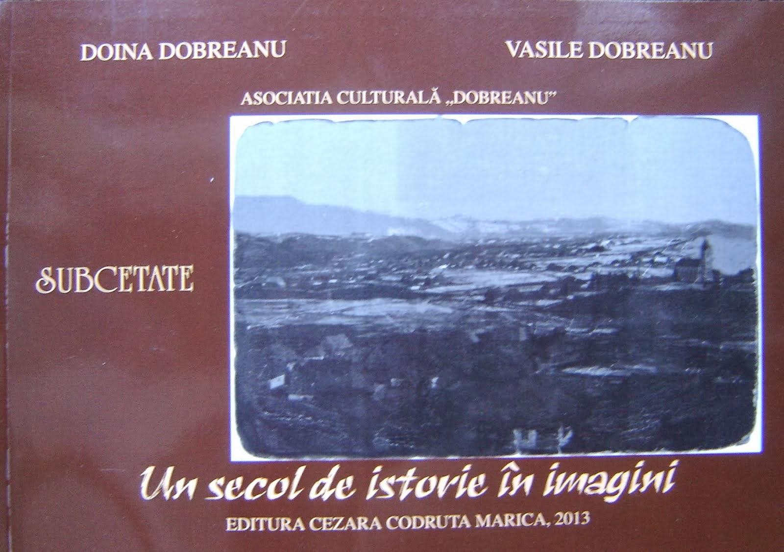 Carte-album: SUBCETATE. Un secol de istorie în imagini