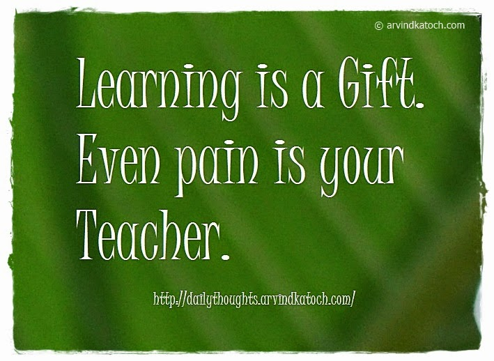 Learning, Gift, Teacher, Daily Thought, Quote