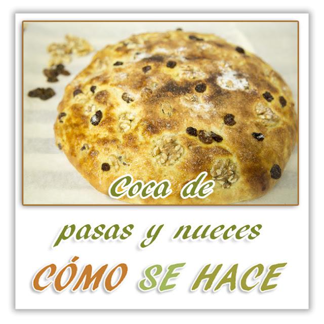 COCA DE PASAS Y...