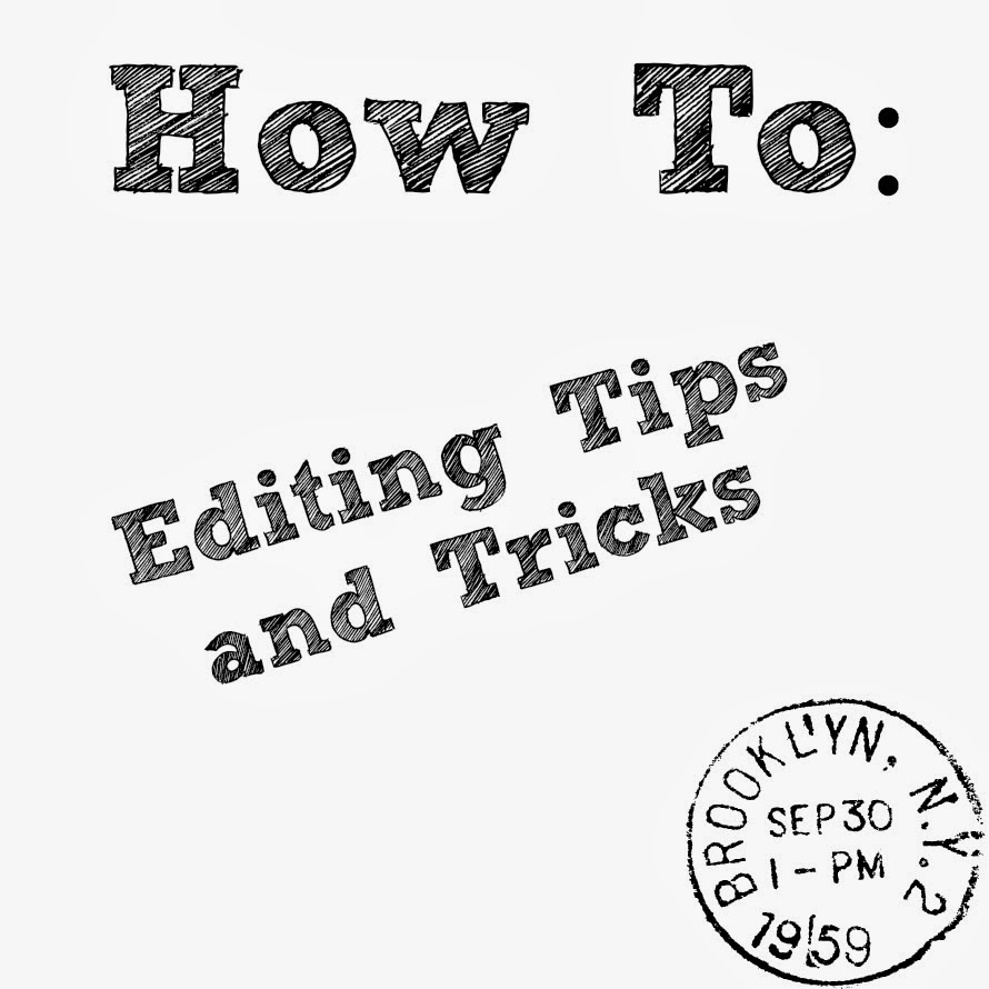 writing belle  how to  editing tips  u0026 tricks