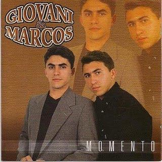 Giovani e Marcos - Momento - 2010