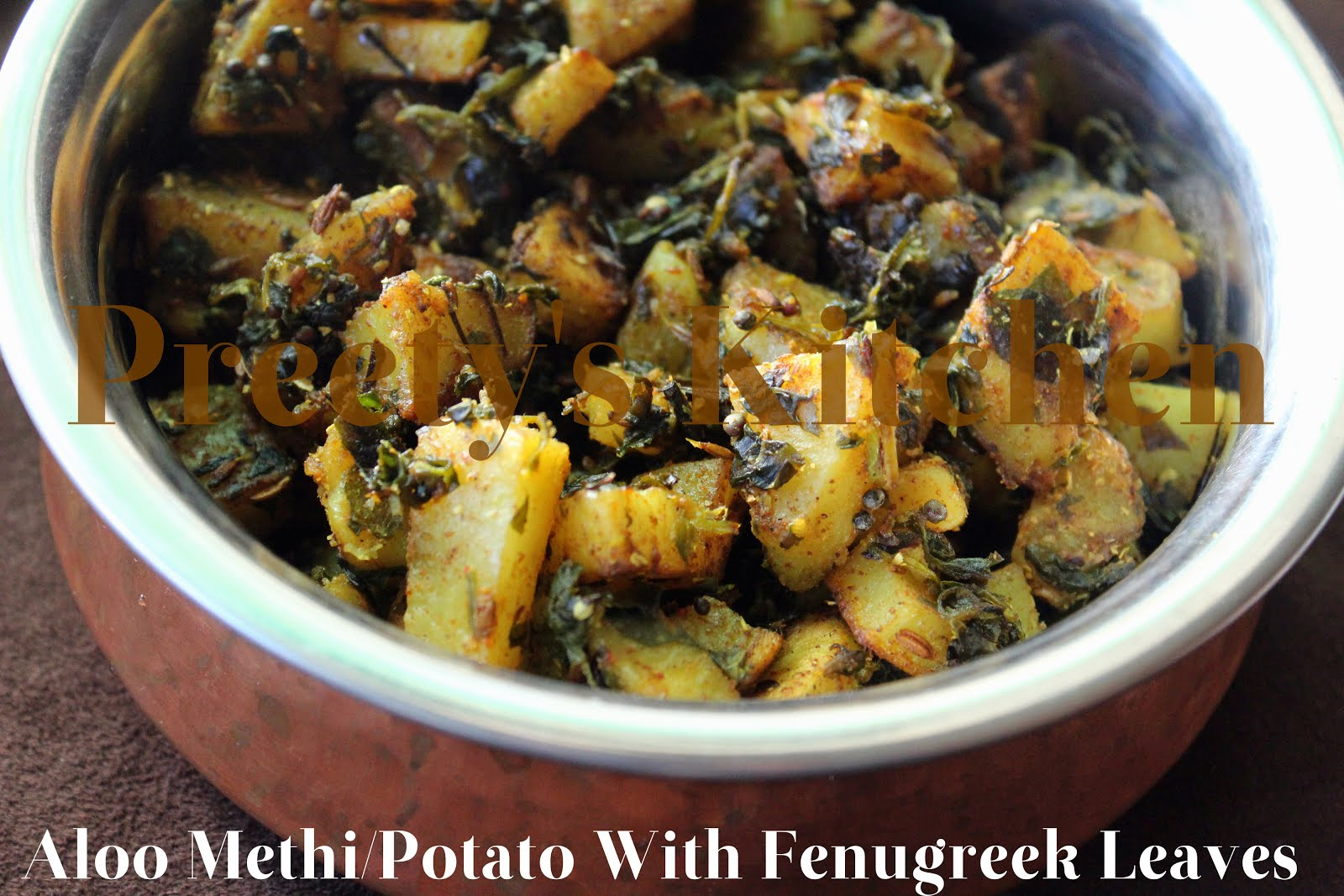 ... recipe where potato is cooked with methi leaves & aromatic spices