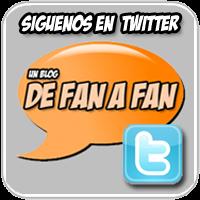 """Sigue a """"DE FAN A FAN"""" en Twitter"""