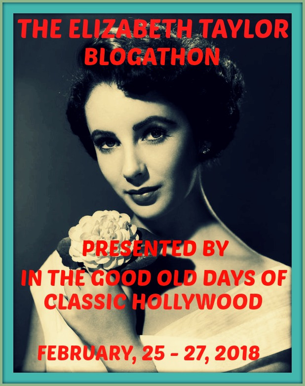 The Elizabeth Taylor Blogathon!