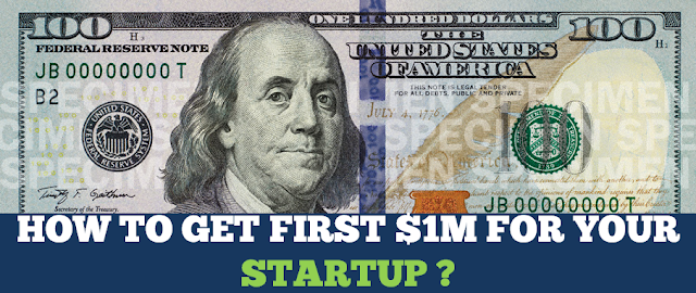 Startups - How to get to your first $1 Million?