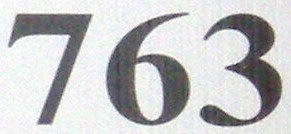 763 is the sum of nine consecutive primes: 763 = 67 + 71 + 73 + 79 + 83 +  89 + 97 + 101 + 103.