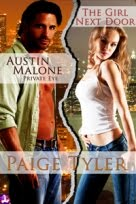 Austin Malone, Private Eye and The Girl Next Door!