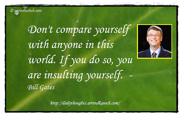 Daily Thought, Daily QUote, Bill Gates, world, insulting, compare,