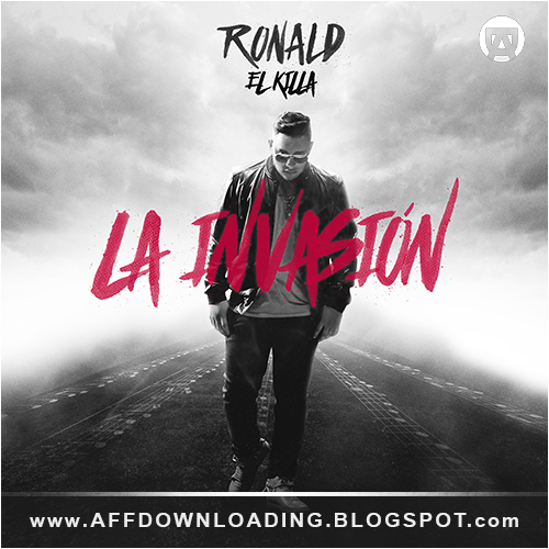 Ronald El Killa – La Invasion – 2015
