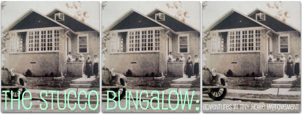 The Stucco Bungalow: Adventures in Tiny Home Improvement