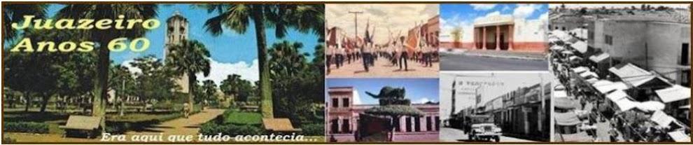 JUAZEIRO ANOS 60
