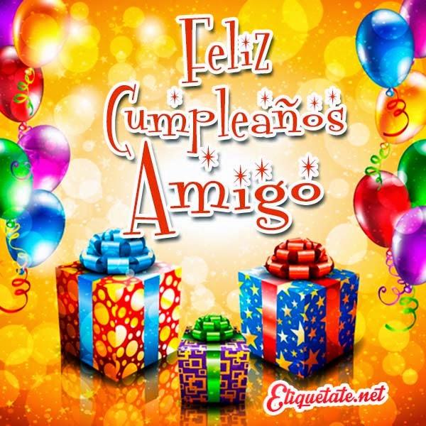 Tarjetas Virtuales para desear Feliz Cumpleaños a un amigo