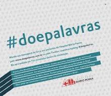 Movimento para levar mensagens de força aos pacientes com câncer do Instituto Mário Penna