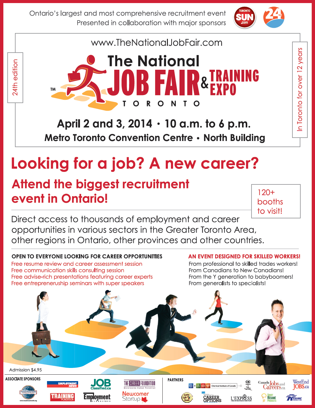 the 2014 spring national job fair training expo job fairs more than 500 recruiters career specialists and admission officers will offer jobs or will help you to one through hiring companies employment and