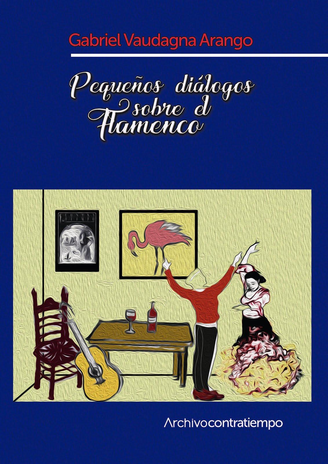 Pequeños diálogos sobre el flamenco