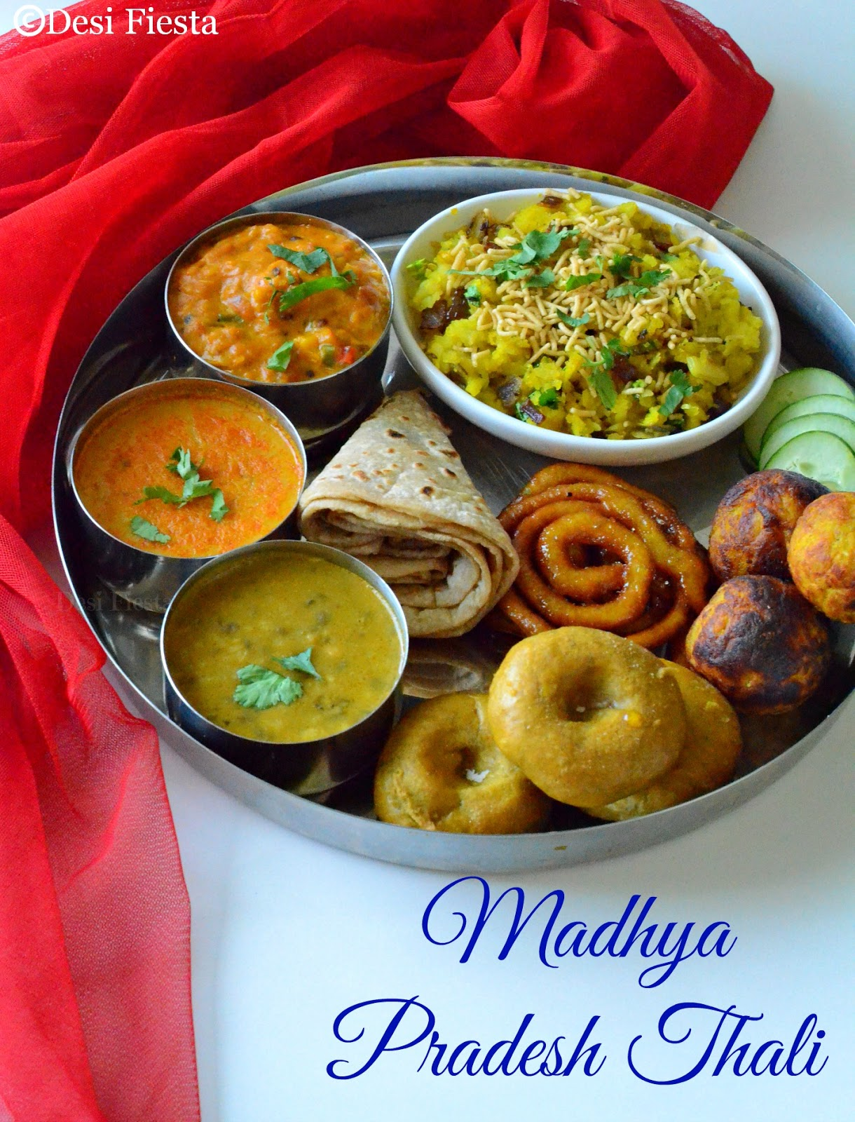 Desi fiesta madhya pradesh thali for Arunachal pradesh cuisine