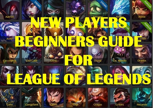 Beginners Guide League of Legends