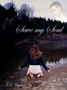 Save My Soul (K. S. Haigwood) - Read an Excerpt