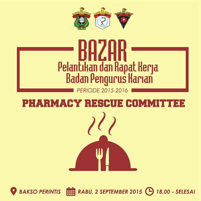 [Agenda] Bazar Pelantikan dan Rapat Kerja Badan Pengurus Harian Pharmacy Rescue Committee (PRC)