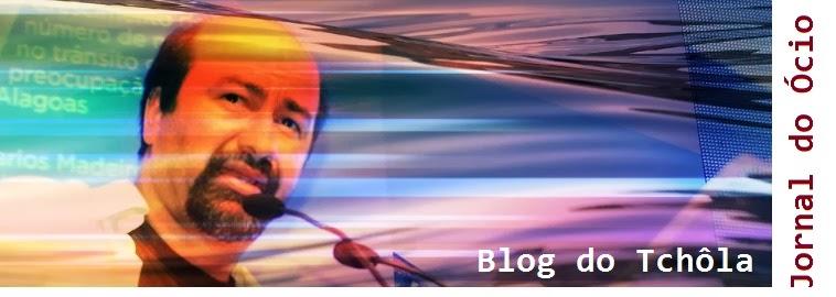 ############# Blog do Tchôla (AL)###############