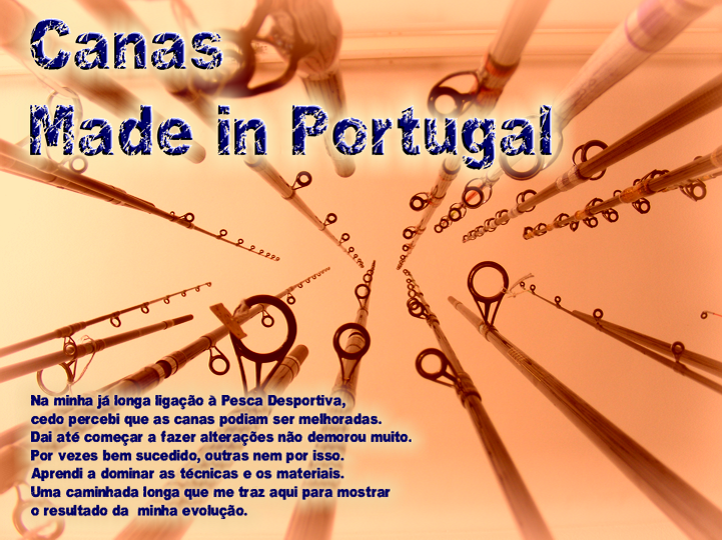 Canas Made in Portugal
