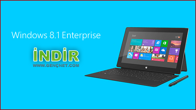Windows 8.1 Enterprise Türkçe Tek Link İndir