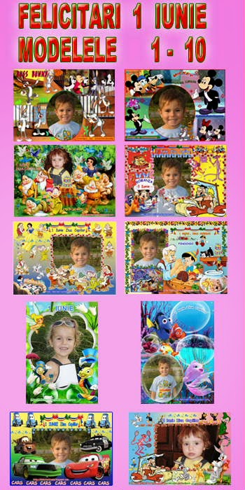Felicitari  1  Iunie  Modelele  1 - 10