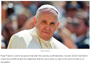 Pope Francis to be Tried by Sanhedrin
