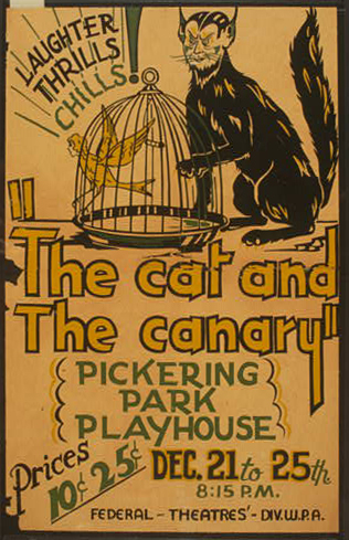 classic posters, federal art project, federal theater, free download, graphic design, movies, retro prints, theater, vintage, vintage posters, wpa, The Cat and The Canary, Pickering Park Playhouse - Vintage Federal Art Theater WPA Poster