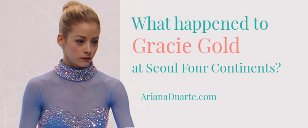 What happened to Gracie Gold at Seoul Four Continents?