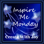 http://www.create-with-joy.com/2014/07/inspire-me-monday-week-131.html