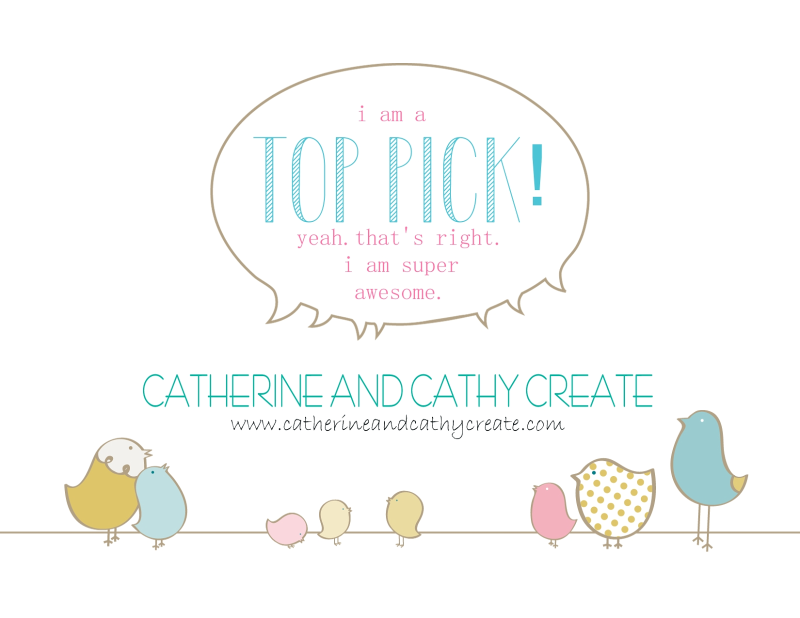 I am a Catherineandcathycreate top pick!