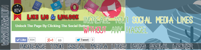 Social Media Locker For Increase Social Media Likes