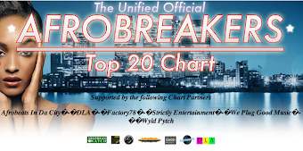 Afrobreakers Chart This Week top 20