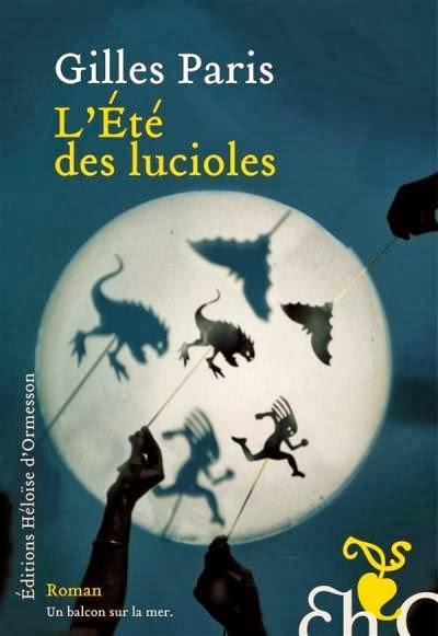 Gilles Paris - L'été des lucioles