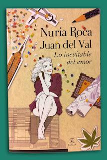 Nuria Roca y Juan del Val - Lo inevitable del amor