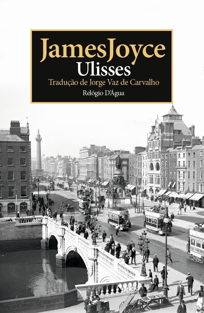 Ulisses, James Joyce, Ulysses, Relógio D'Água