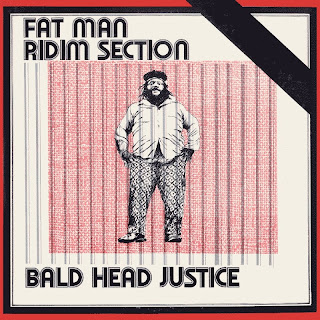 Fatman Riddim Section - Bald Head Justice